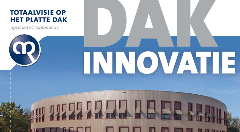 Dakinnovatie april 2015 | Magazine voor dakdekkers, installateurs en aannemers | Royal Roofing Materials