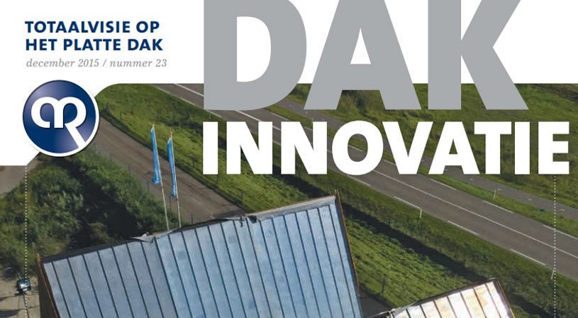 Dakinnovatie december 2015 | Voor dakdekkers, installateurs en aannemers | Royal Roofing Materials