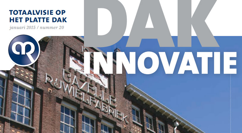 Dakinnovatie januari 2015 | Voor dakdekkers, installateurs en aannemers | Royal Roofing Materials