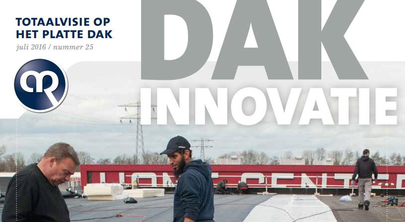 Dakinnovatie juli 2016 | Vakblad voor dakdekkers, installateurs en aannemers | Royal Roofing Materials
