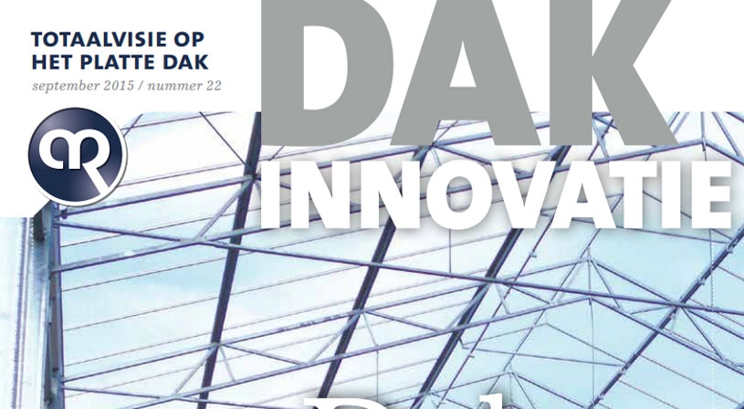 Dakinnovatie september 2015 | Vakblad voor dakdekkers, installateurs en aannemers | Royal Roofing Materials
