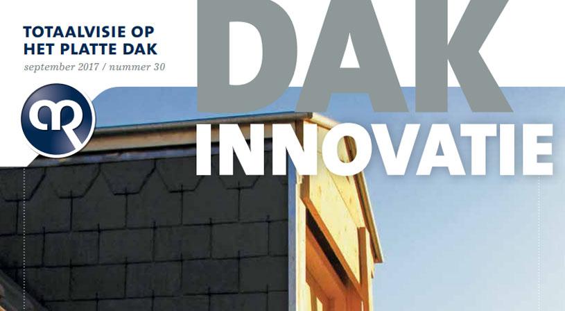 Dakinnovatie september 2017 | Het dakblad voor de dakdekker, installateur en aannemer | Royal Roofing Materials