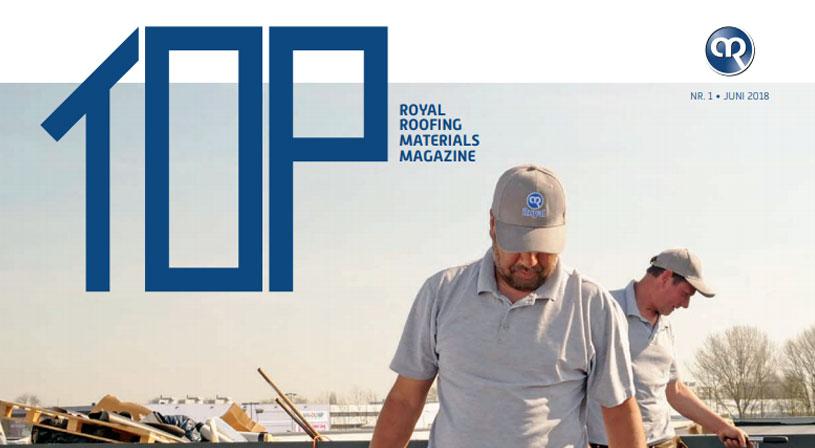 TOP magazine 1 | Het vakblad voor dakdekkers, installateurs en aannemers | Royal Roofing Materials
