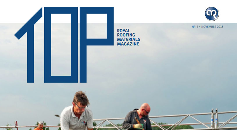 TOP: Het professionele vakblad voor de dakdekker, installateur en aannemer | Royal Roofing Materials