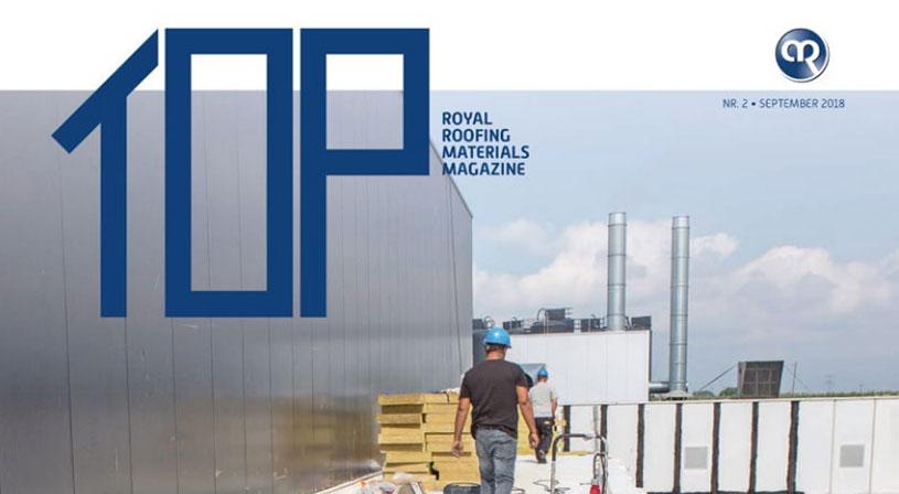 Top magazine editie 2 - 2018 | Het vakblad voor de echte dakdekker | Royal Roofing Materials
